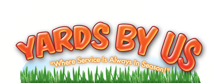 Yards By Us. Where Service Is Always In Season! - Subsidiary of Lawn Masters Lawncare, LLC